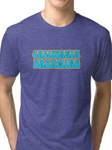 California Dreaming Song Lyrics Hippie 60s Peace Tri-blend T-Shirt
