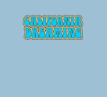 California Dreaming Song Lyrics Hippie 60s Peace Unisex T-Shirt