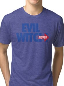 EVIL WITCH - NEVER HILLARY Tri-blend T-Shirt