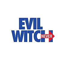 EVIL WITCH - NEVER HILLARY Photographic Print