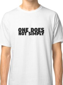 One Does Not Simply Boromir Quote Meme Funny Random Classic T-Shirt