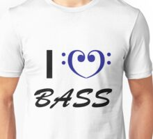 I Love Bass Unisex T-Shirt