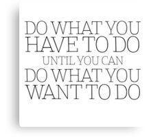 Life Wisdom Quote Cool Inspirational Motivational Canvas Print