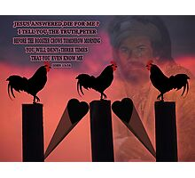 BEFORE THE ROOSTER CROWS BIBLICAL Photographic Print