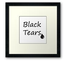 Black Tears Framed Print