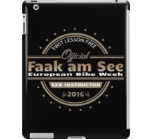 European Bike Week Faak am See Sex Instructor iPad Case/Skin
