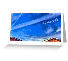 Chemtrails Greeting Card