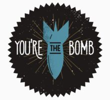 You Are The Bomb One Piece - Short Sleeve