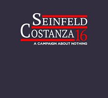 SEINFELD COSTANZA CAMPAIGN ABOUT NOTHING Unisex T-Shirt
