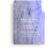 YOU GET MORE OF WHATEVER YOU VALUE Canvas Print