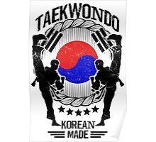 taekwondo korean made martial art sport kick shirt Poster