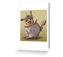 BB-kachu, gotta catch the droid you're looking for. Greeting Card