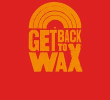 Get Back to Wax (orange) Classic T-Shirt