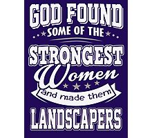 JOB - The Strongest women - Landcapers T- shirt  - Special design, lovely and cute Photographic Print