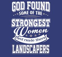 JOB - The Strongest women - Landcapers T- shirt  - Special design, lovely and cute Unisex T-Shirt