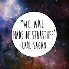 We Are Made of Starstuff by shirtsapalooza