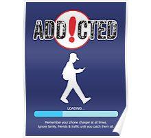 Poke Go Addicted Poster