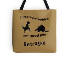 Inevitable Betrayal Tote Bag