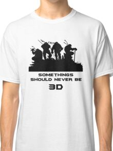 Somethings Should Never Be 3D Classic T-Shirt