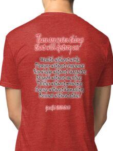 Gandhi, There are seven things that will destroy us: Tri-blend T-Shirt