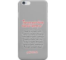 Gandhi, There are seven things that will destroy us: iPhone Case/Skin