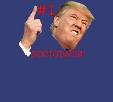 Trump #1 Sociopath Unisex T-Shirt