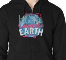 Home Sweet Earth Zipped Hoodie