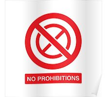 NO PROHIBITIONS Poster