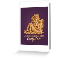 Just one more chapter... Greeting Card