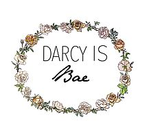 Darcy Is Bae Photographic Print