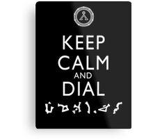 Keep Calm and Dial Earth (white) Metal Print