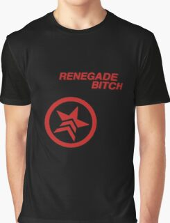 Renegade Bitch Graphic T-Shirt