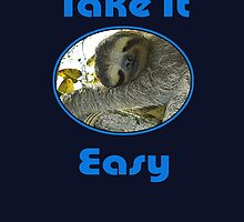 Sloth T-shirt - Slothful - Take It Easy - Tee by deanworld