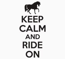 Keep calm and ride on Kids Clothes