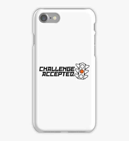 Challenge Accepted (1) iPhone Case/Skin