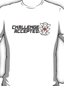 Challenge Accepted (1) T-Shirt