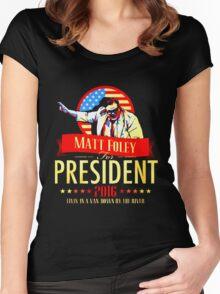 MATT FOLEY FOR PRESIDENT CHRIS FARLEY Women's Fitted Scoop T-Shirt