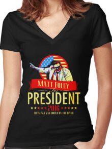 MATT FOLEY FOR PRESIDENT CHRIS FARLEY Women's Fitted V-Neck T-Shirt