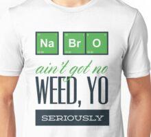 Weed Yo! Unisex T-Shirt
