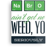 Weed Yo! Metal Print