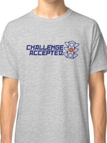 Challenge Accepted (4) Classic T-Shirt