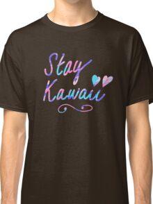 Stay Kawaii Classic T-Shirt