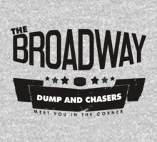 the broadway dump and chasers by stujessica