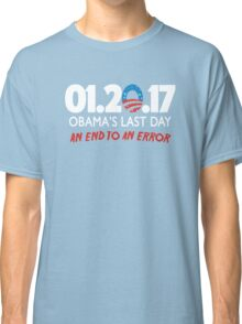 Obama's Last Day in Office Classic T-Shirt