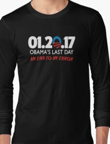 Obama's Last Day in Office Long Sleeve T-Shirt