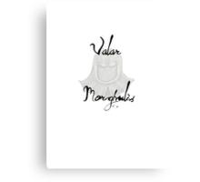 Valar Morghulis Canvas Print