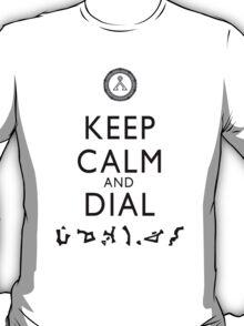 Keep Calm and Dial Earth (black) T-Shirt