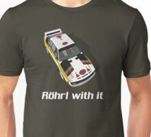 Röhrl with it Unisex T-Shirt