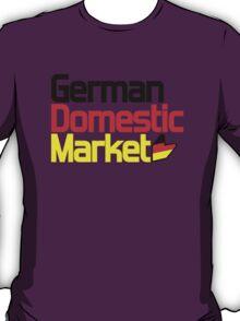 German Domestic Market (2) T-Shirt