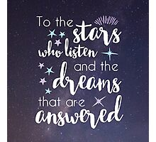The Stars Who Listen Photographic Print
